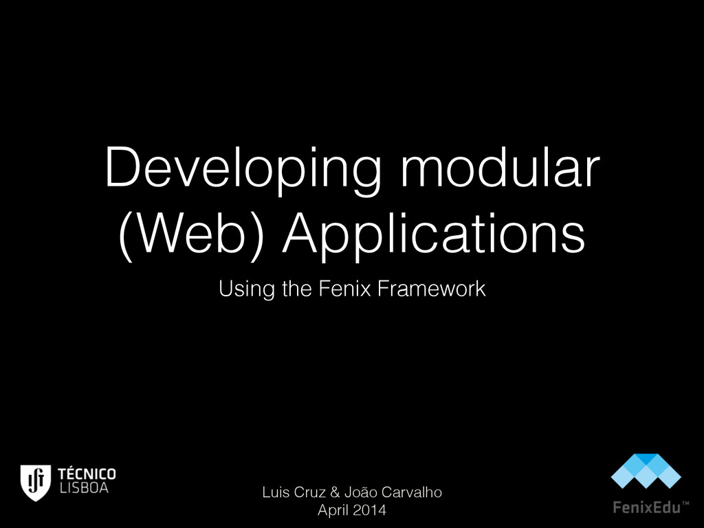 Developing modular (Web) Applications Using the...