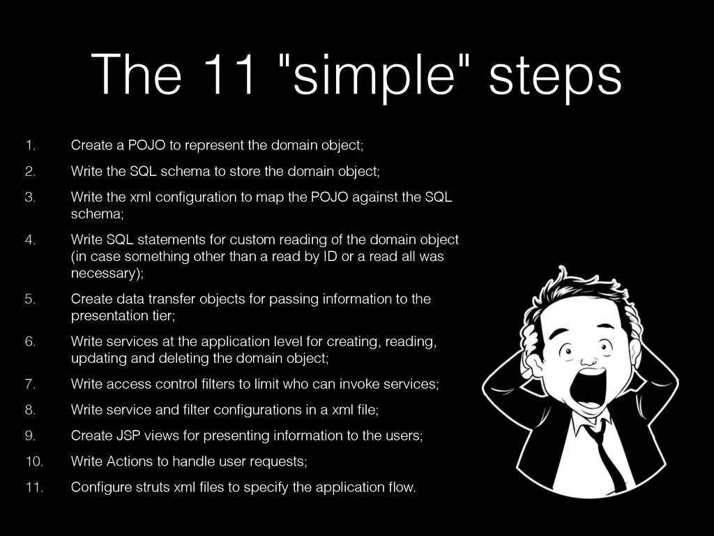 "The 11 ""simple"" steps 1. Create a POJO to repre..."