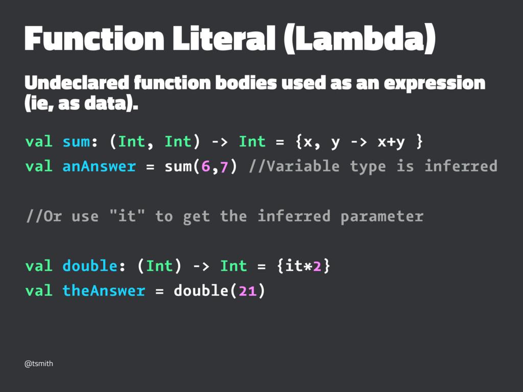 Function Literal (Lambda) Undeclared function b...