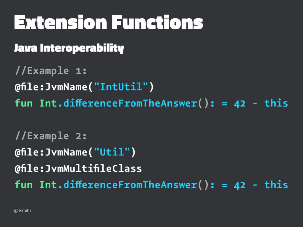 Extension Functions Java Interoperability //Exa...