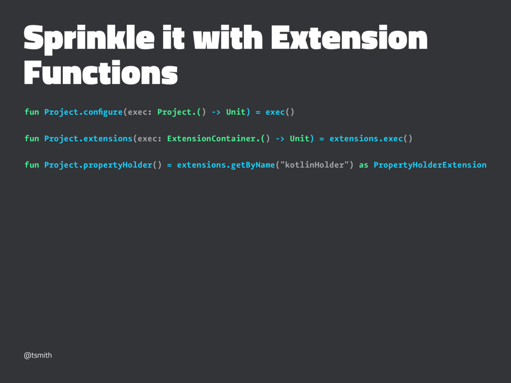Sprinkle it with Extension Functions fun Projec...