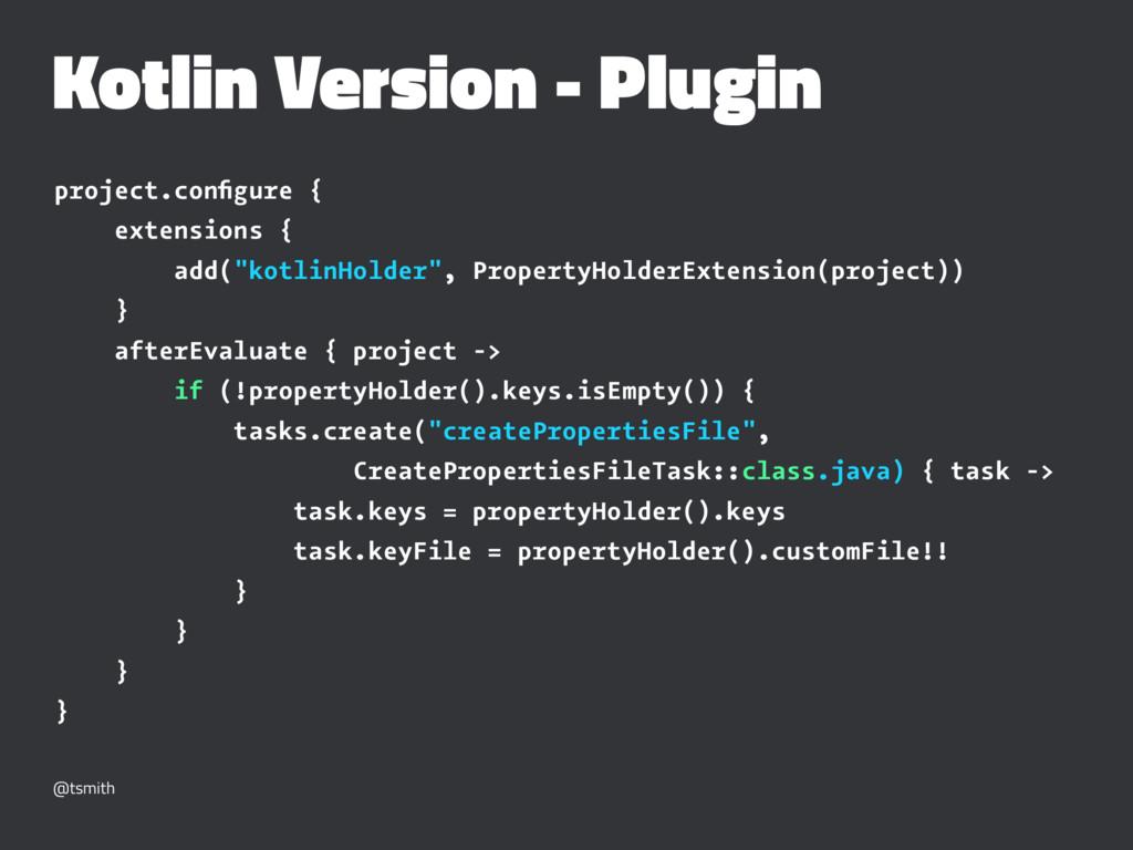 Kotlin Version - Plugin project.configure { exte...