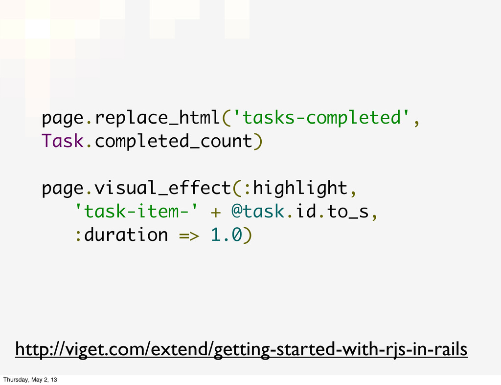 page.replace_html('tasks-completed', Task.compl...