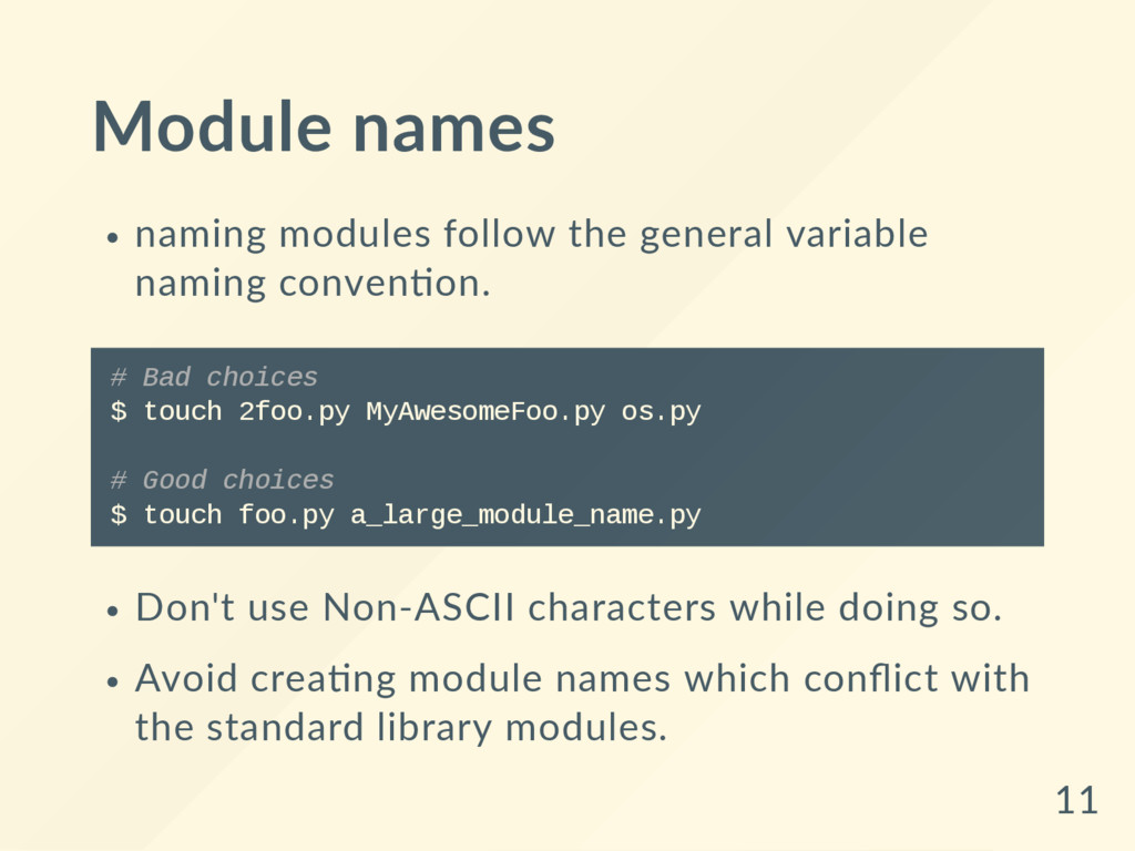 Module names naming modules follow the general ...