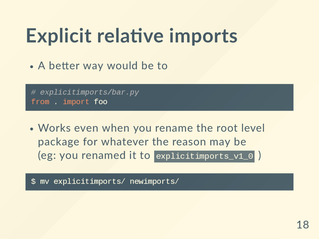 Explicit rela ve imports A be er way would be t...
