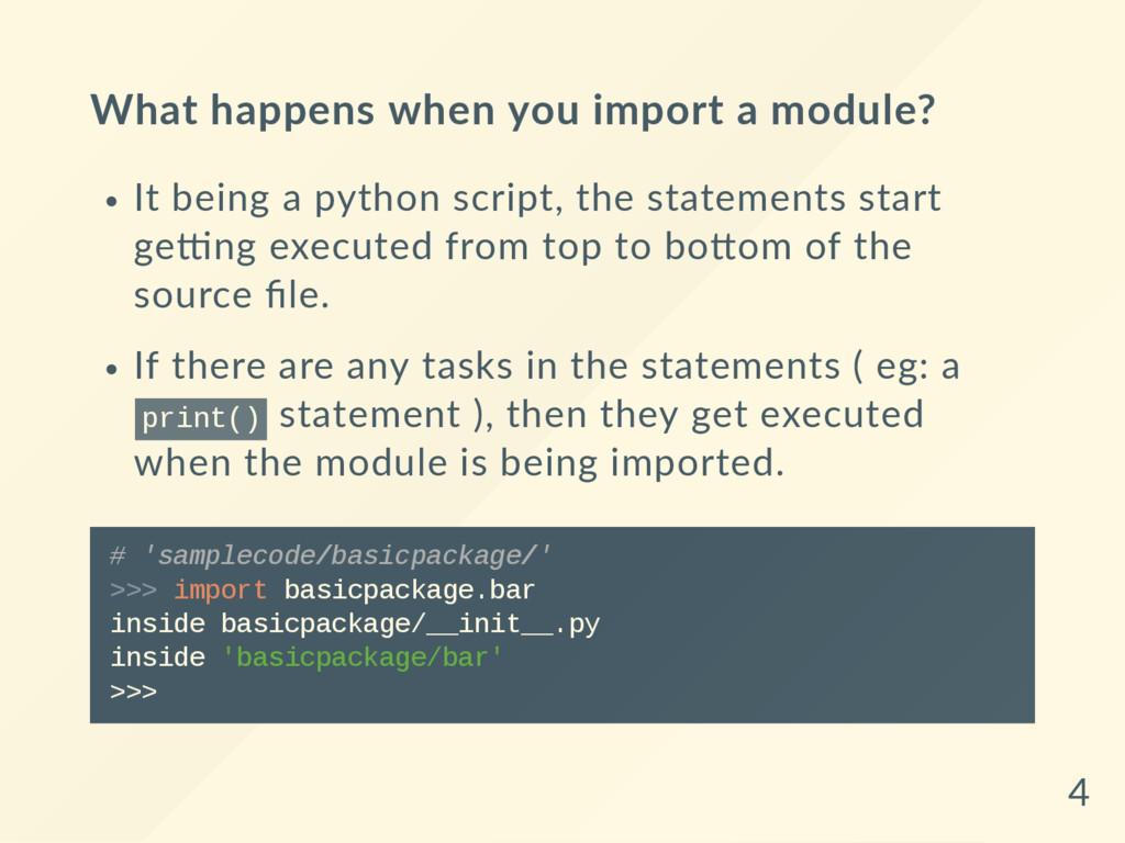 What happens when you import a module? It being...
