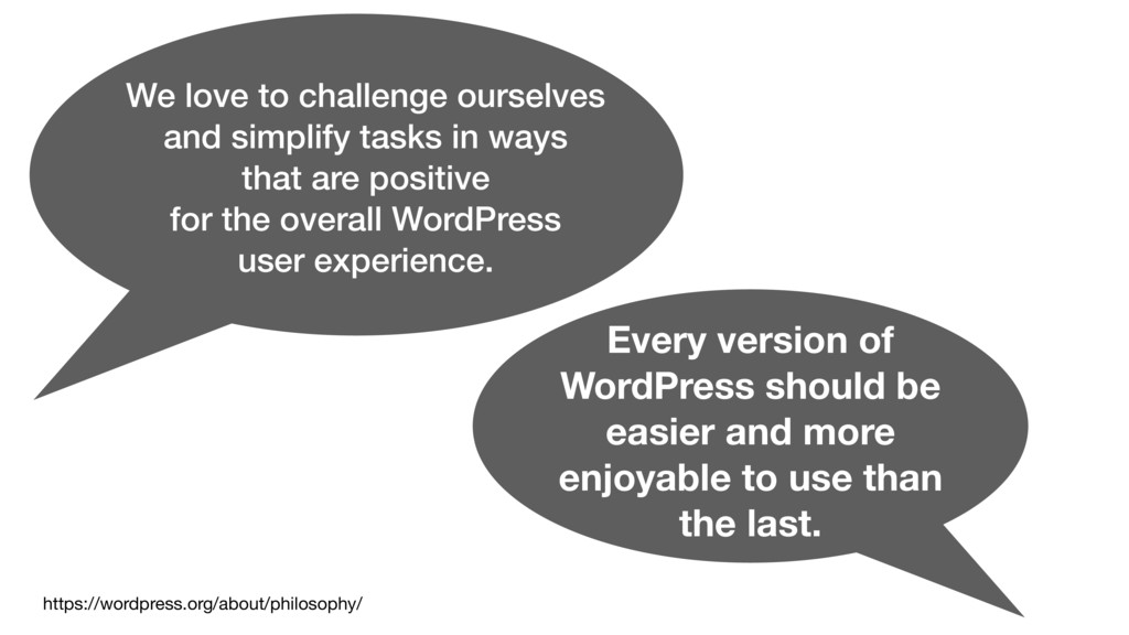 Every version of WordPress should be easier and...