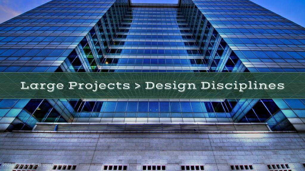 Large Projects > Design Disciplines Photo Sourc...