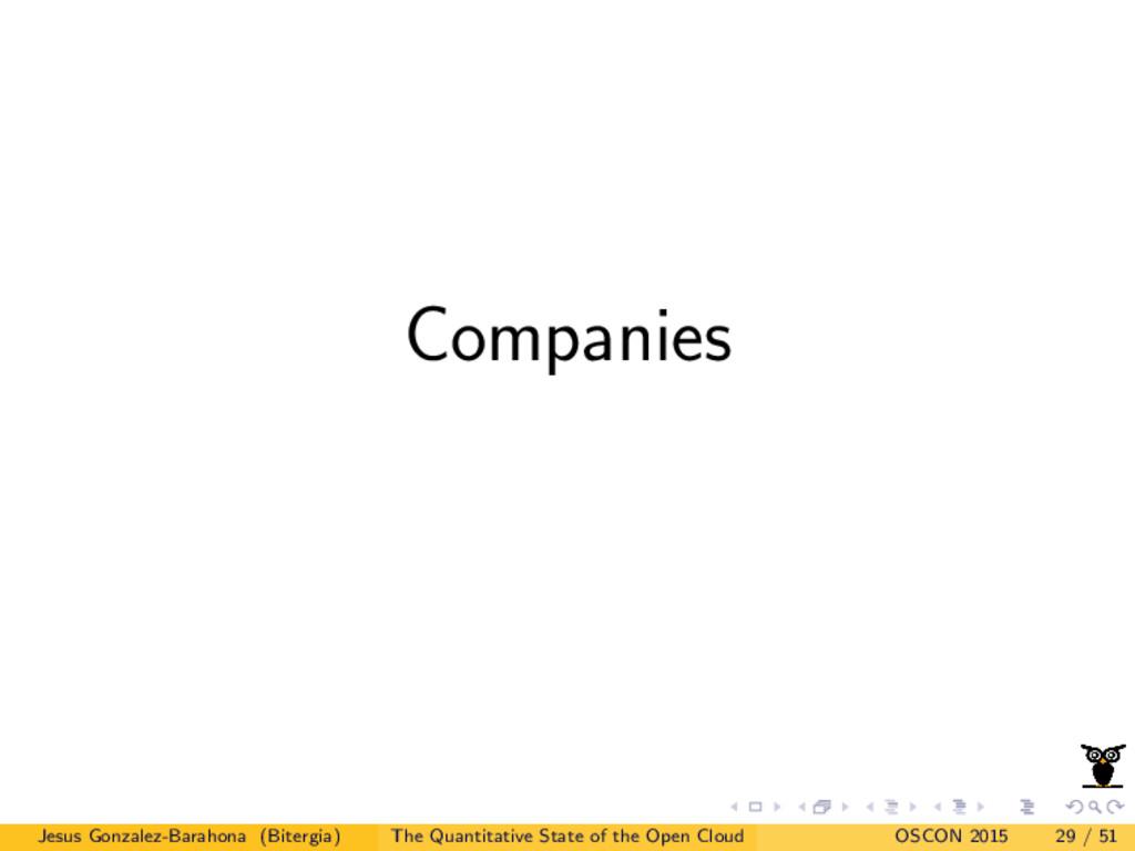 Companies Jesus Gonzalez-Barahona (Bitergia) Th...