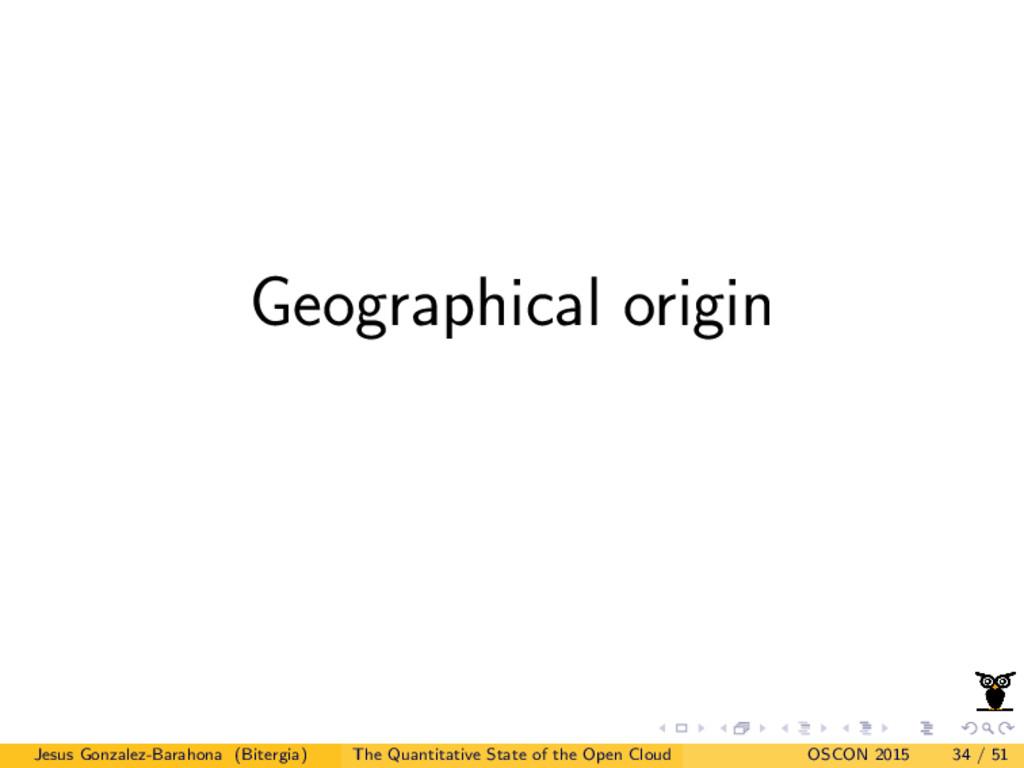 Geographical origin Jesus Gonzalez-Barahona (Bi...