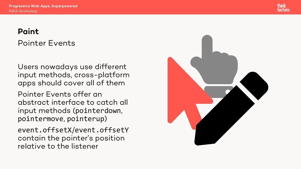 Pointer Events Progressive Web Apps, Superpower...