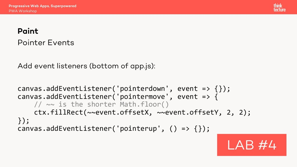 Pointer Events Add event listeners (bottom of a...