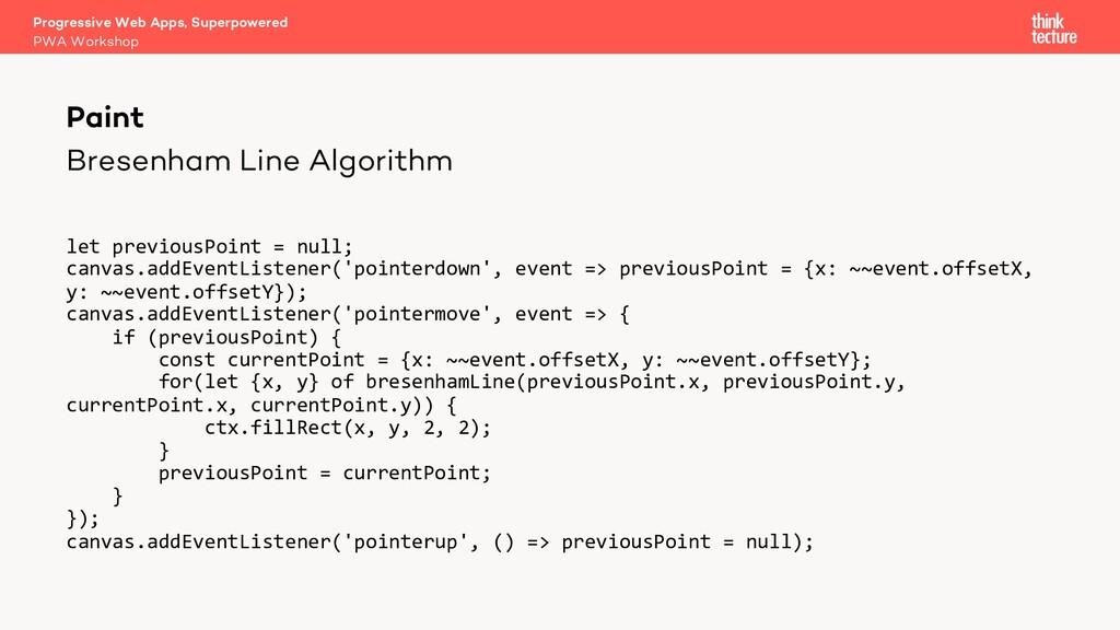 Bresenham Line Algorithm let previousPoint = nu...
