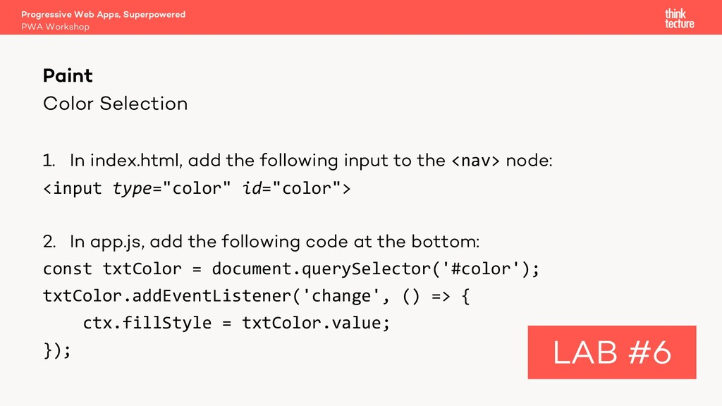Color Selection 1. In index.html, add the follo...