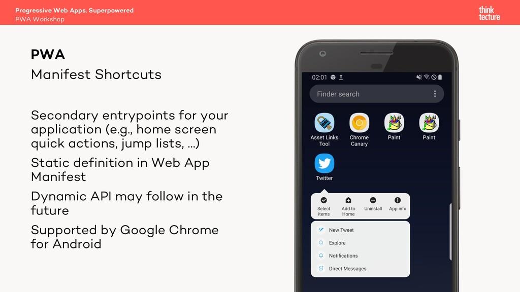 Manifest Shortcuts Progressive Web Apps, Superp...