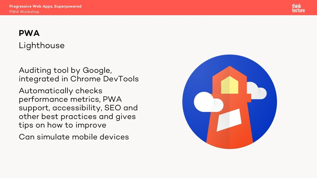 Lighthouse Progressive Web Apps, Superpowered P...