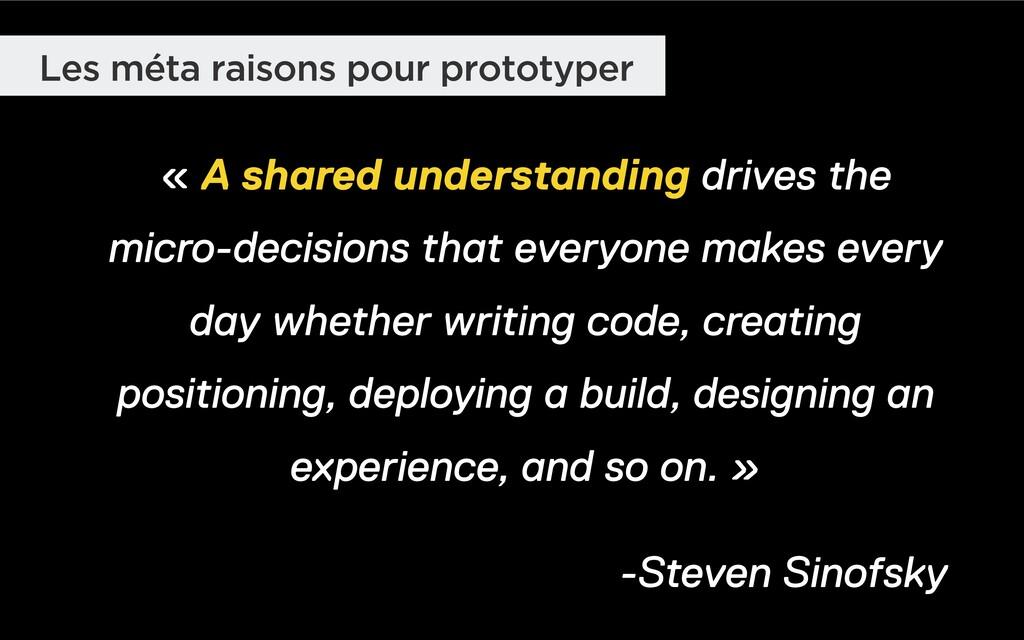 Les méta raisons pour prototyper « A shared und...