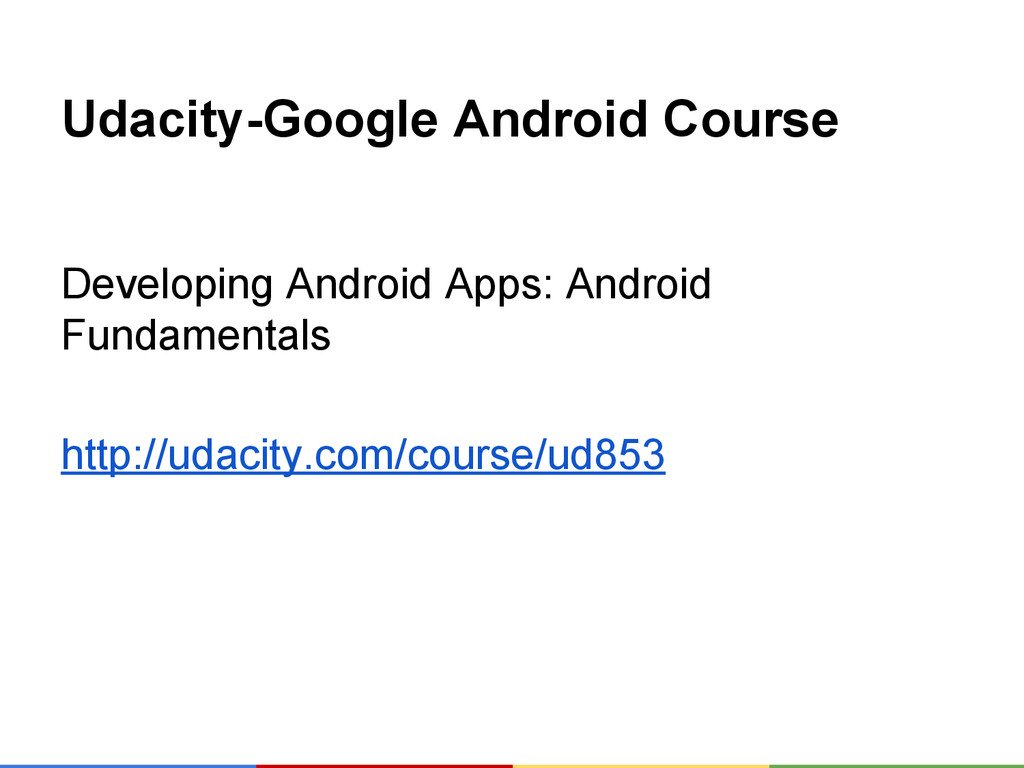 Udacity-Google Android Course Developing Androi...