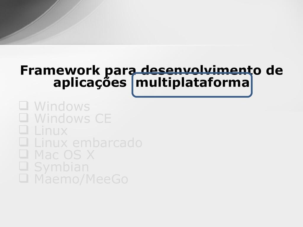 Framework para desenvolvimento de aplicações mu...