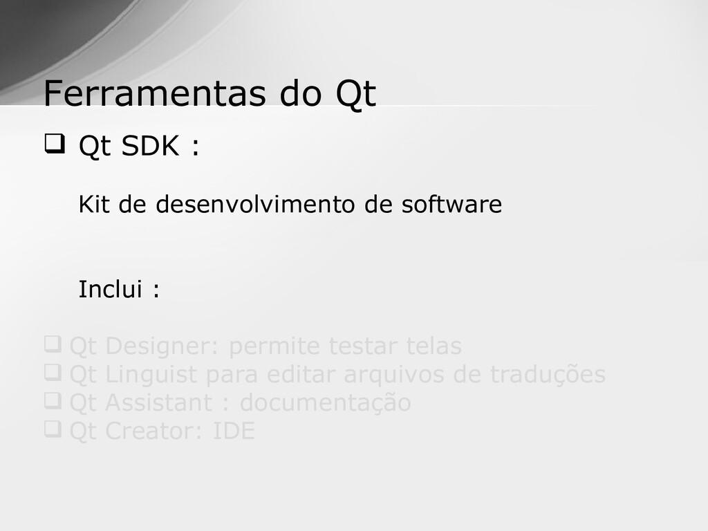  Qt SDK : Kit de desenvolvimento de software I...