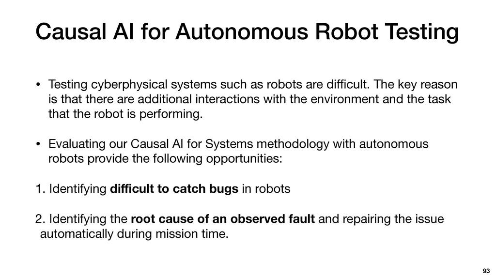 Causal AI for Autonomous Robot Testing • Testin...