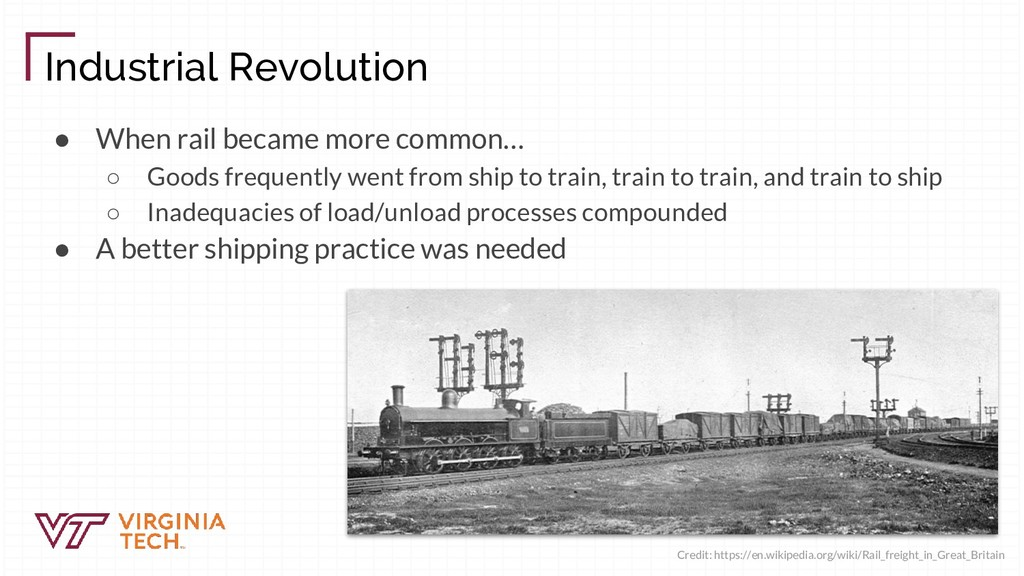 Industrial Revolution ● When rail became more c...