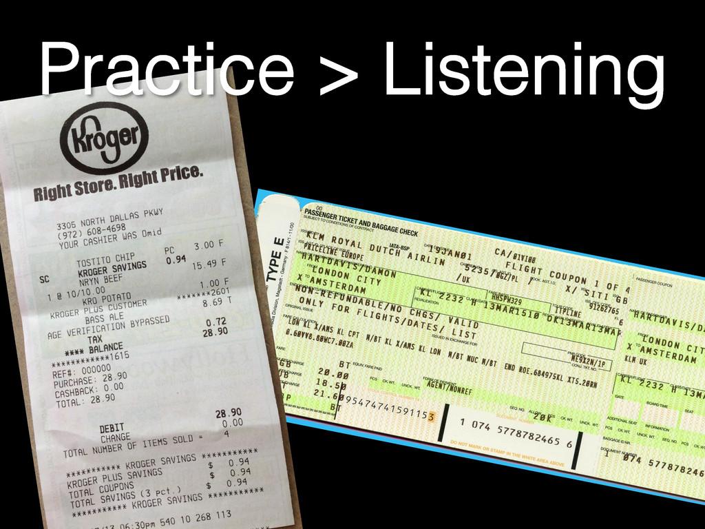 Practice > Listening