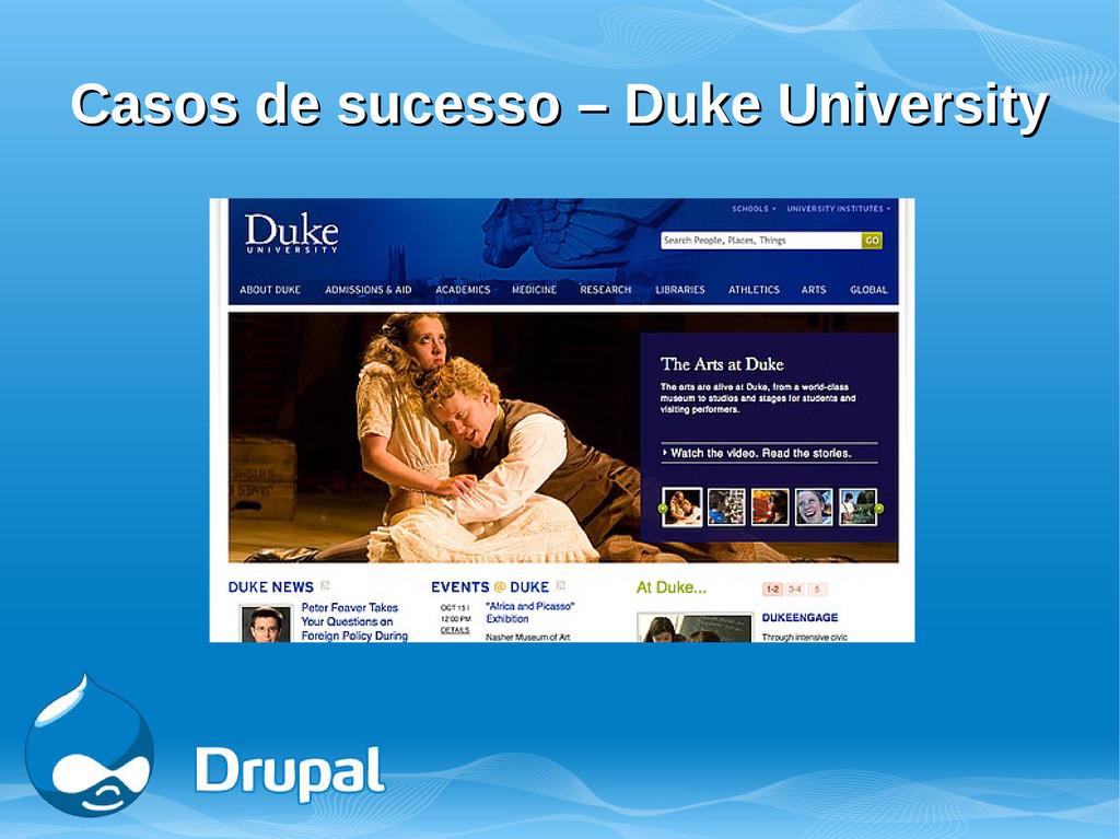 Casos de sucesso – Duke University Casos de suc...