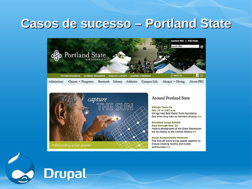 Casos de sucesso – Portland State Casos de suce...