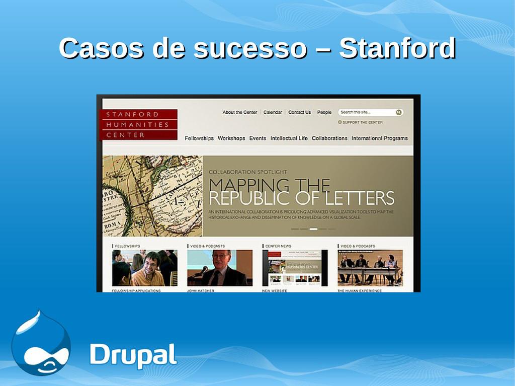 Casos de sucesso – Stanford Casos de sucesso – ...