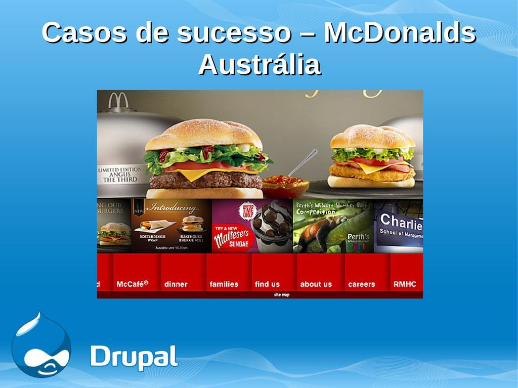 Casos de sucesso – McDonalds Casos de sucesso –...