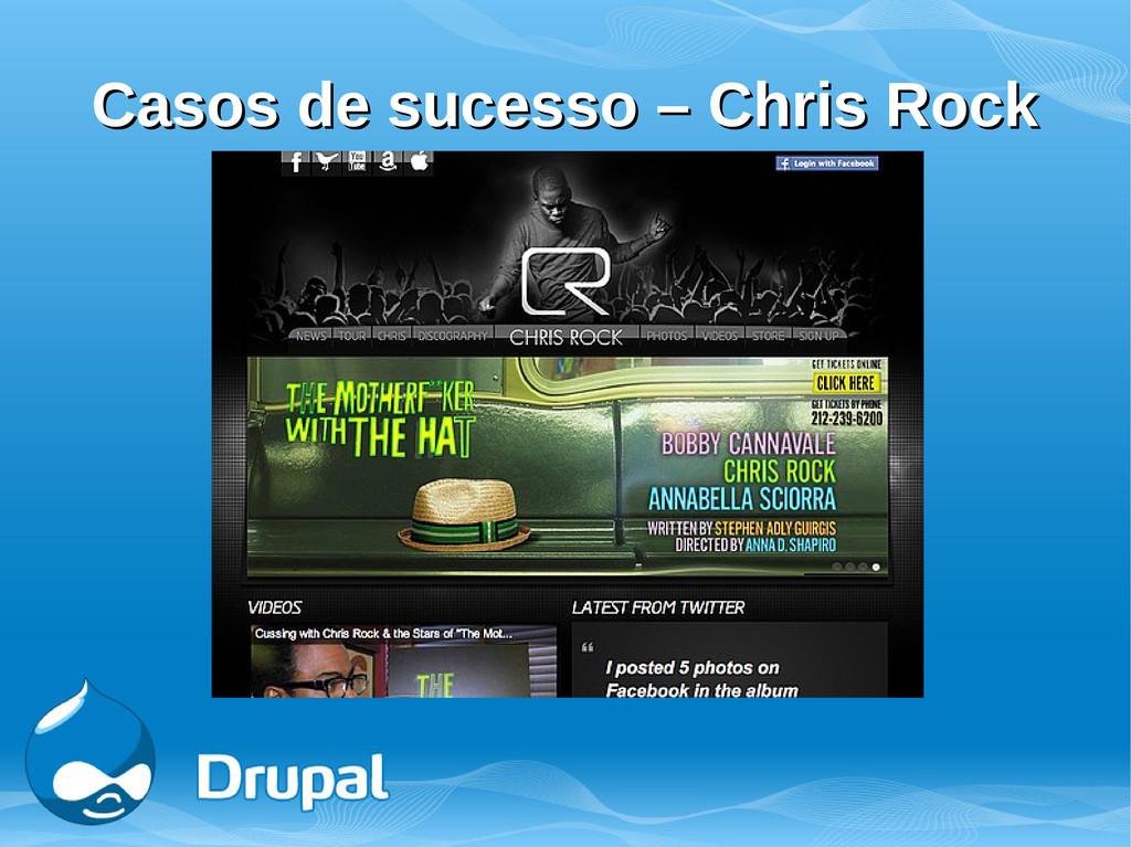 Casos de sucesso – Chris Rock Casos de sucesso ...