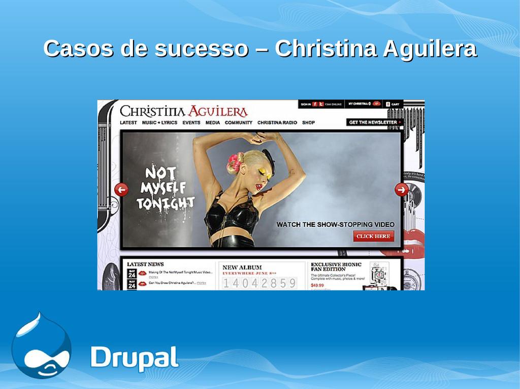 Casos de sucesso – Christina Aguilera Casos de ...