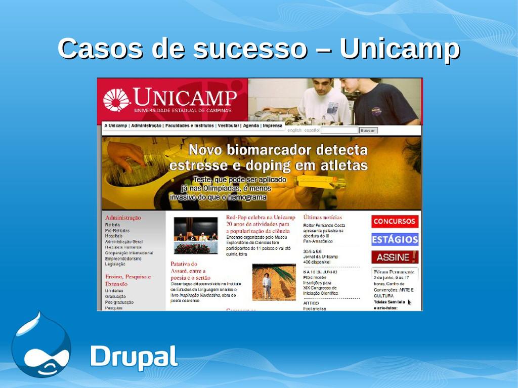 Casos de sucesso – Unicamp Casos de sucesso – U...