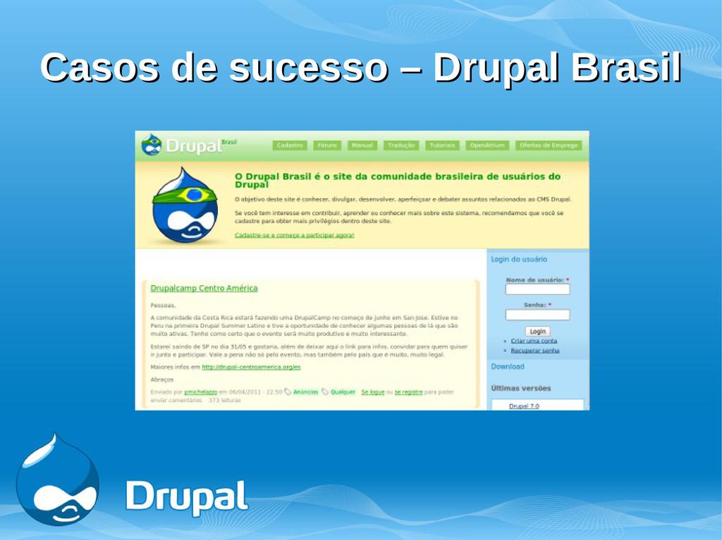 Casos de sucesso – Drupal Brasil Casos de suces...