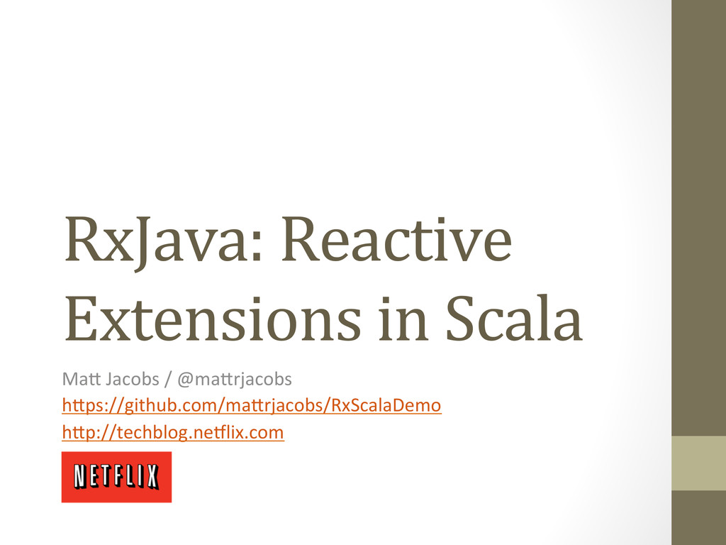RxJava: Reactive  Extensions in Sca...
