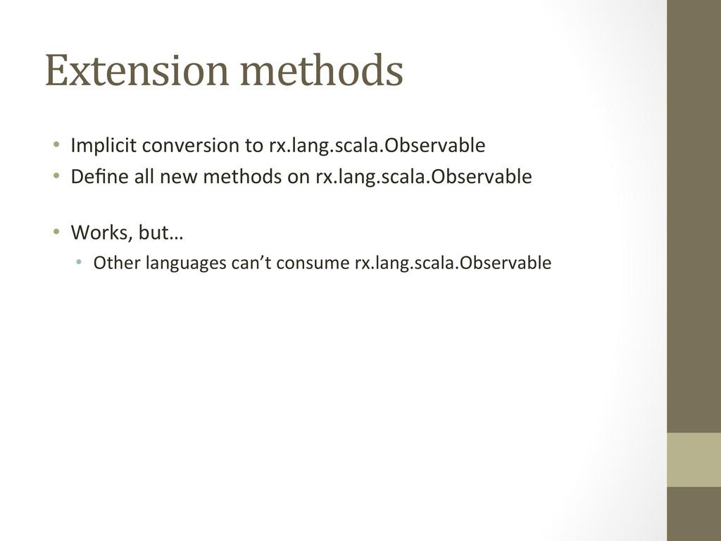 Extension methods  • Implicit convers...