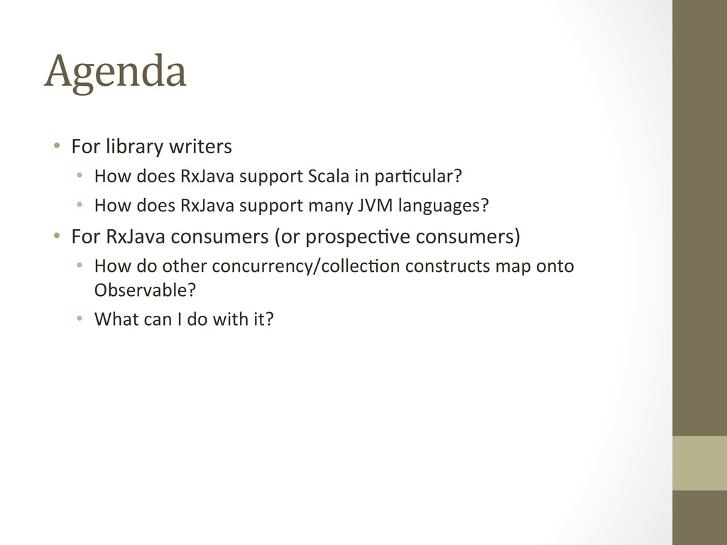 Agenda  • For library writers  • ...