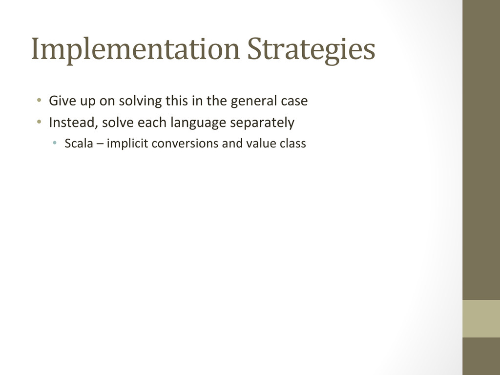 Implementation Strategies  • Give up...