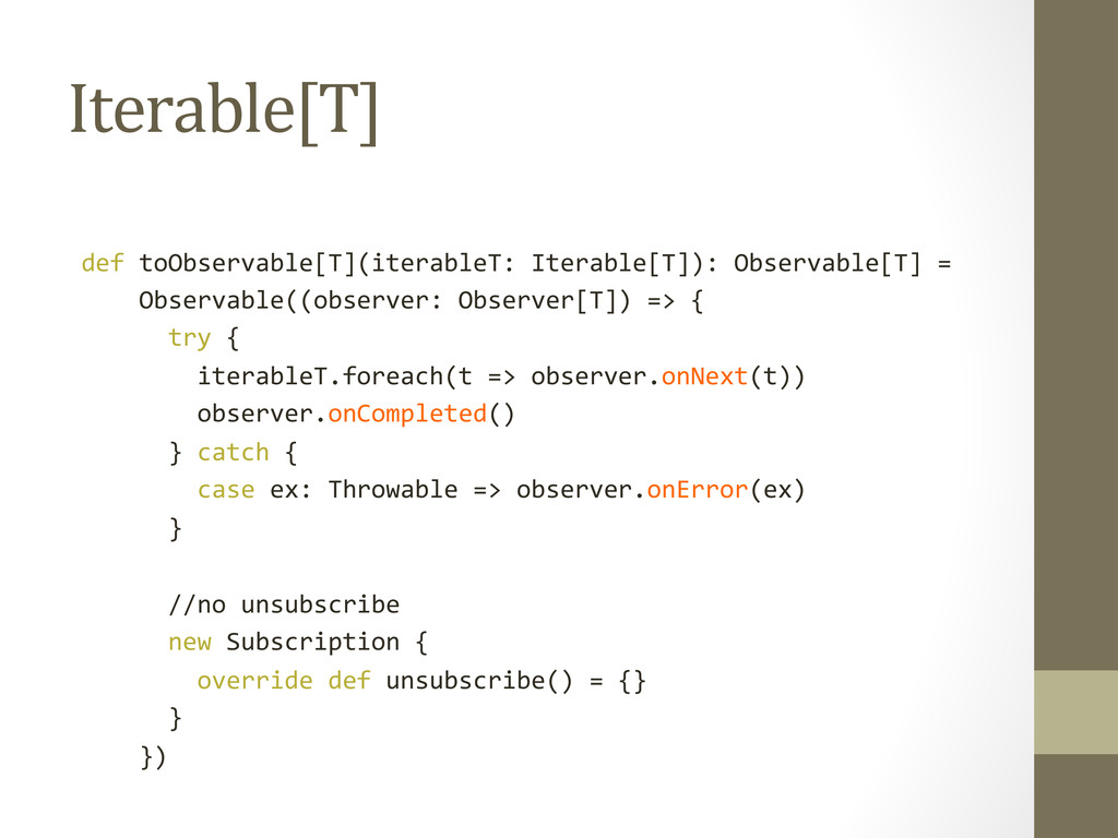 Iterable[T]    def toObservable[T](ite...
