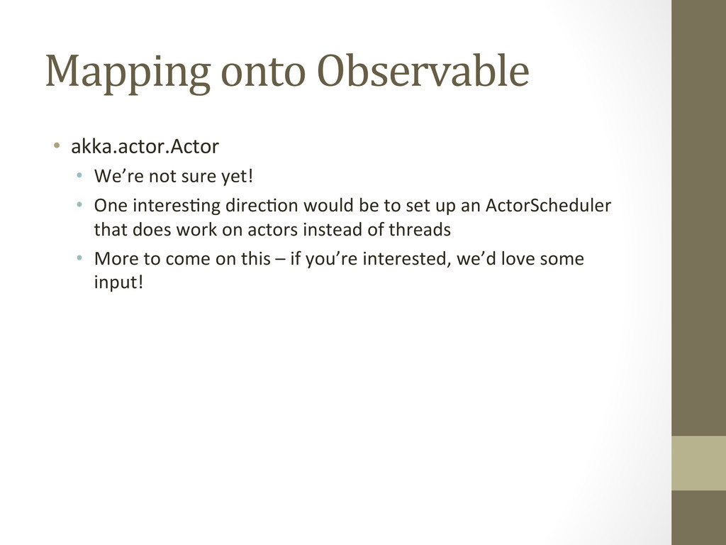 Mapping onto Observable  • akka.actor...