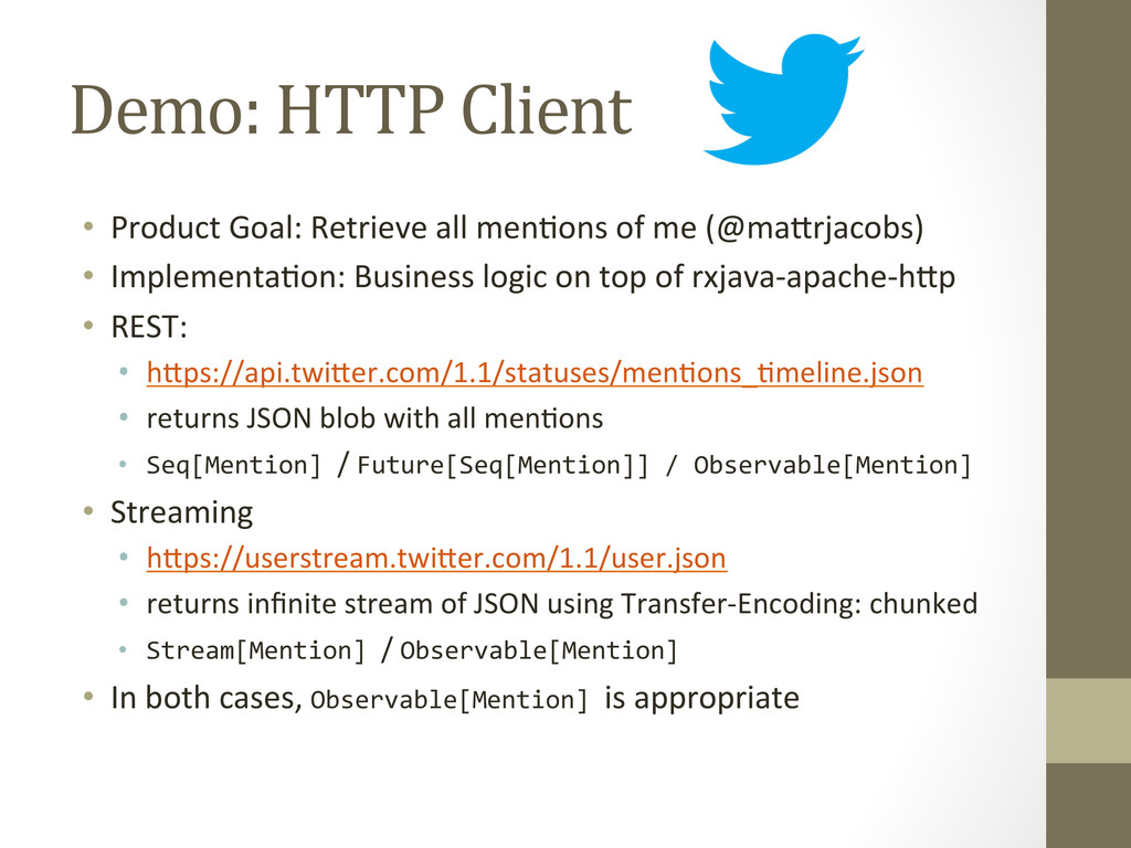 Demo: HTTP Client  • Product Goal:...