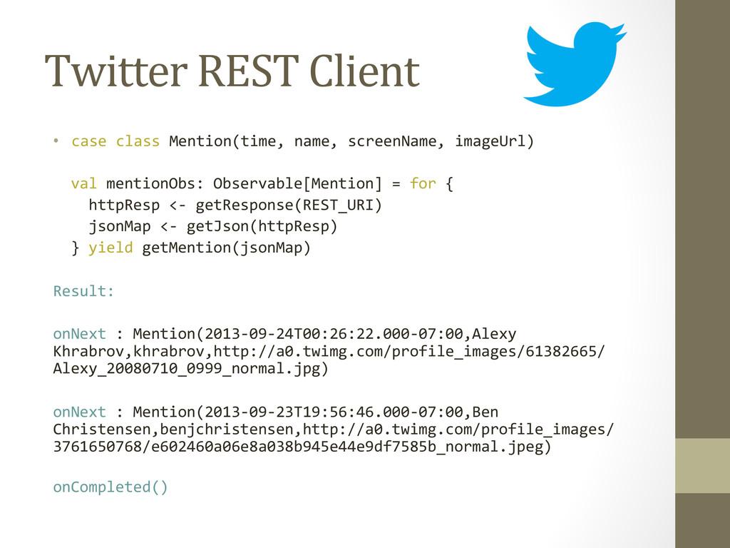 Twitter REST Client  • case class...