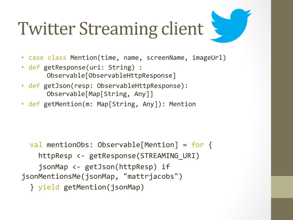 Twitter Streaming client  • case c...