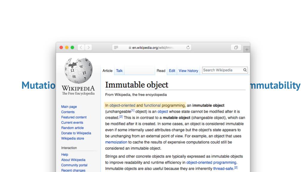 Immutability Mutation