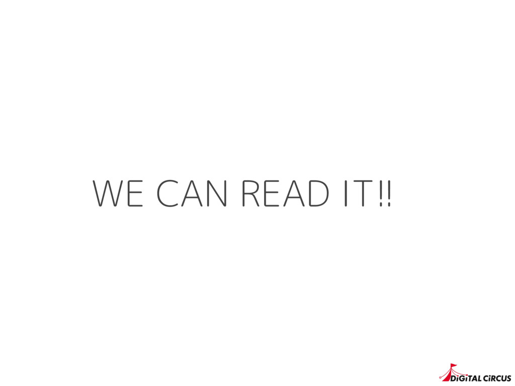 WE CAN READ IT!!