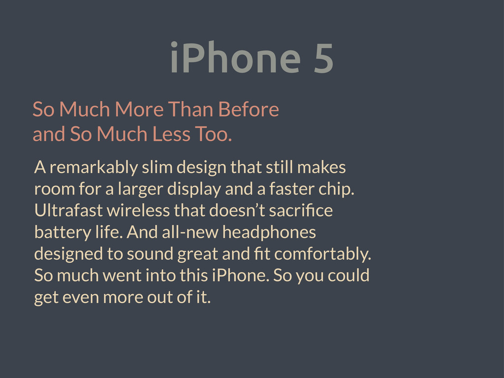 iPhone 5 So Much More Than Before and So Much L...