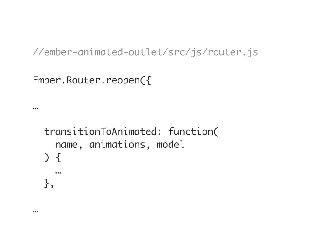//ember-animated-outlet/src/js/router.js Ember....