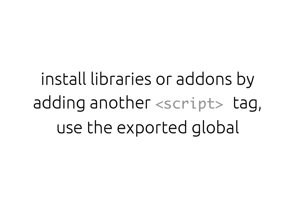install libraries or addons by adding another <...