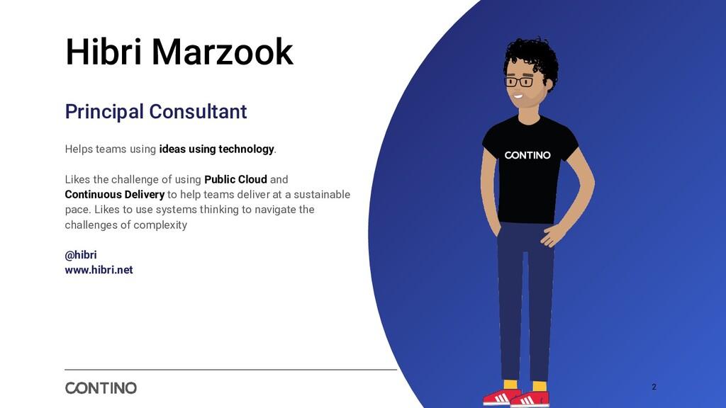 2 Hibri Marzook Principal Consultant Helps team...
